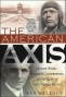 The American Axis, by Max Wallace